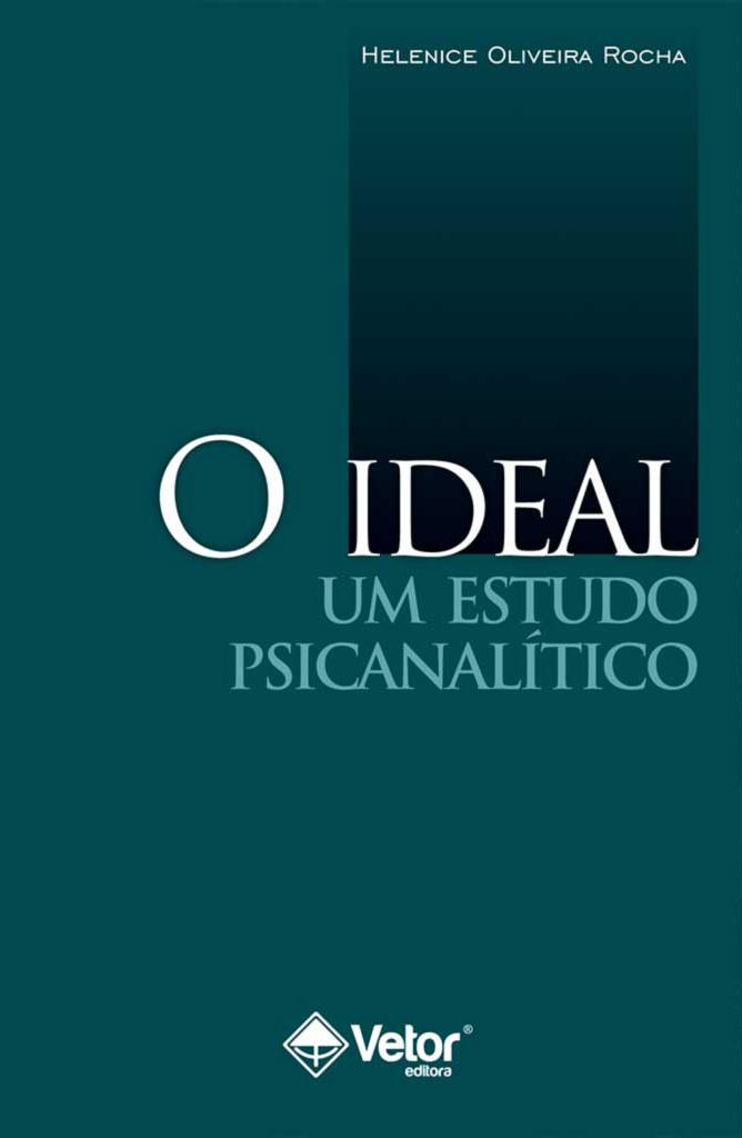 O Ideal: Um estudo psicanalítico - livro