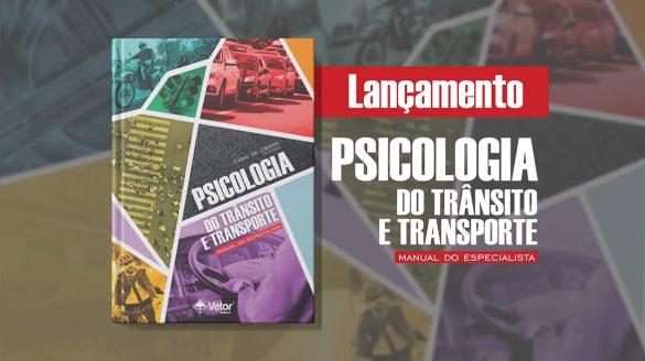 Psicologia do transito e do transporte - manual do especialista