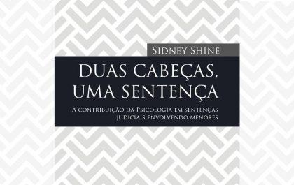 A contribuição da psicologia em sentenças judiciais envolvendo menores